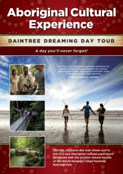 Daintree Dreaming Day Tour -Aboriginal Cultural experience